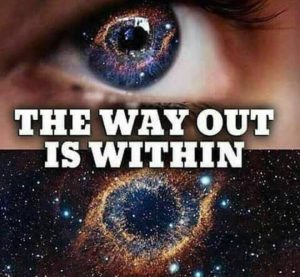 The way out is within